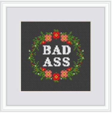 Bad *ss Adult Starter Cross-Stitch